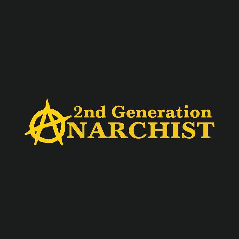 2nd-Generation-Anarchist