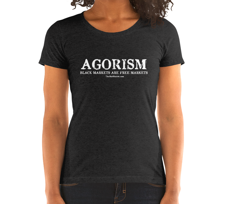 AGORISM-BLACK-MARKETS-ARE-FREE-MARKETS-WOMEN
