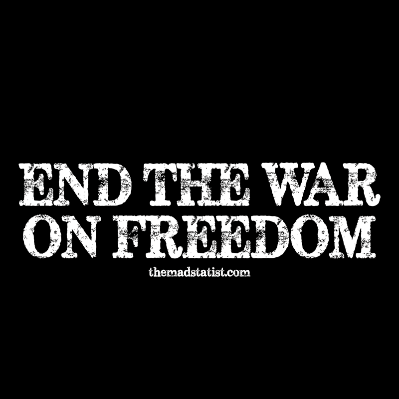 END-THE-WAR-ON-FREEDOM