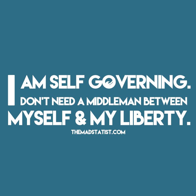 I AM SELF GOVERNING