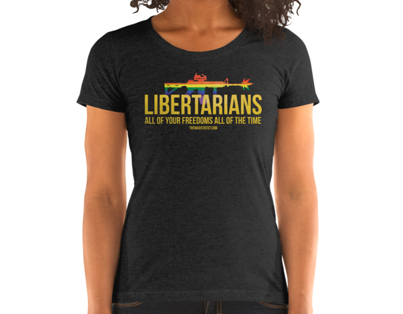 LIBERTARIANS-ALL-OF-YOUR-FREEDOMS-WOMEN