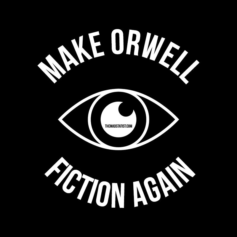 MAKE ORWELL FICTION AGAIN-1