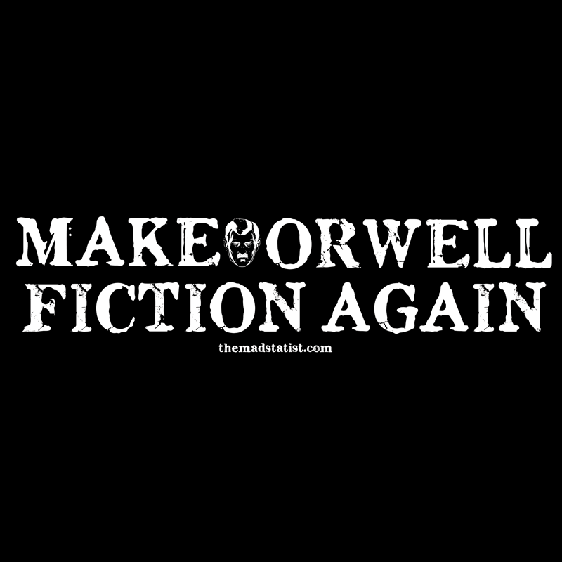 MAKE-ORWELL-FICTION-AGAIN-Face