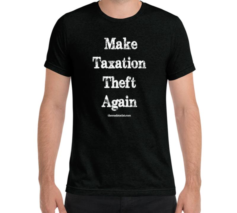 MAKE-TAXATION-THEFT-AGAIN-2—MENS