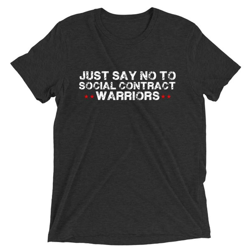 SAY NO TO SOCIAL CONTRACT WARRIORS Black vintage Triblend