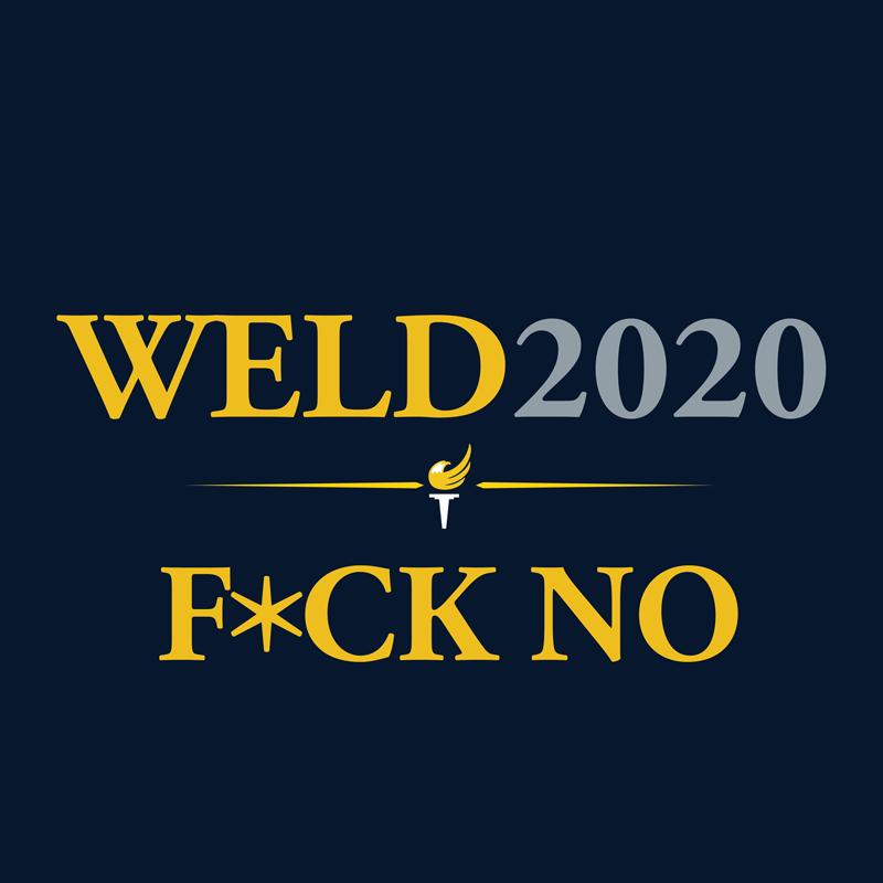 WELD2020-FUCK-NO1