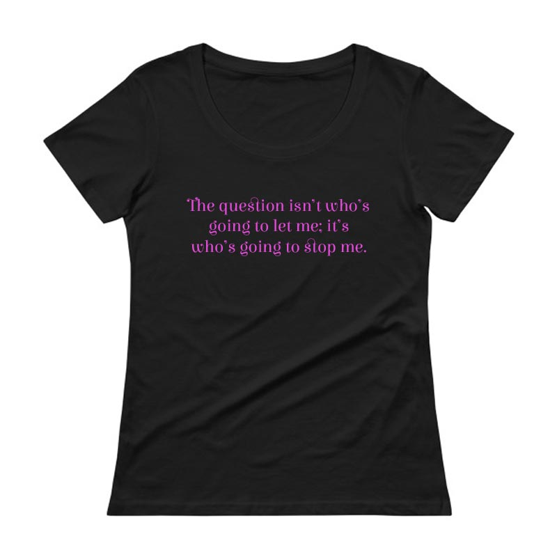 Whos going to stop me Womens Black Scoopneck